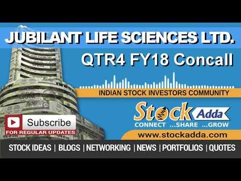 Jubilant Life Sciences Ltd Investors Conference Call Qtr4 FY18