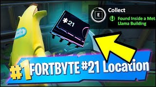 FORTBYTE 21 Location - FOUND INSIDE A METAL LLAMA BUILDING (Fortnite)