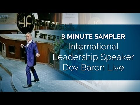 International #Leadership Speaker Dov Baron Live 8Minute Sampler