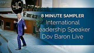 International #Leadership Speaker Dov Baron Live 8Minute Sampler