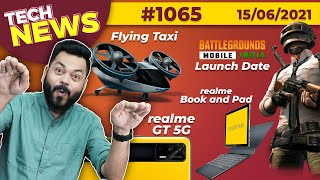 Download BGMI Coming On 18th June?!, realme GT Launched, Flying Taxi Coming😮, Snapdragon 888 Pro-#TTN1065