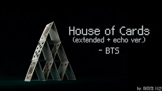 Video [BTS/Remix] BTS - House Of Cards (Extended with Echo Ver.) download MP3, 3GP, MP4, WEBM, AVI, FLV Juni 2018