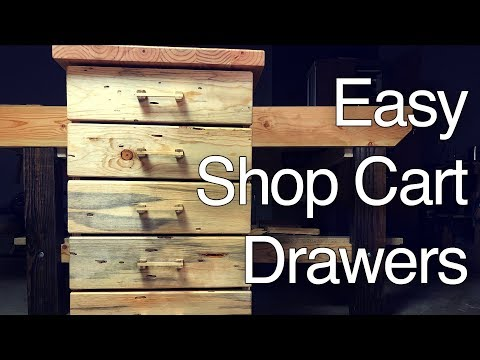 Easy Drawers for a Rolling Shop Cart DIY / How To