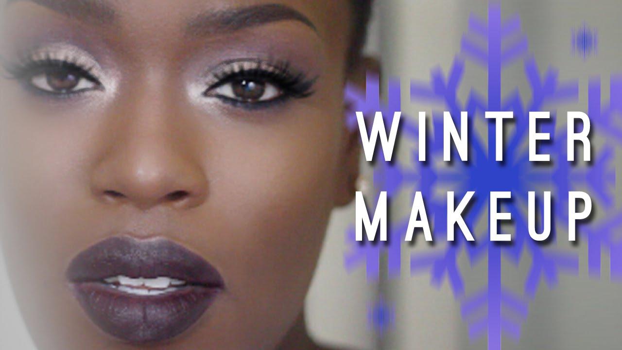 Winter Makeup Dark Skin Dark Lips Youtube