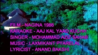AAJ KAL YAAD KUCHH KARAOKE HIGH WITH LYRICS ONLY D2 MD AZIZ NAGINA 1986