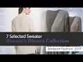 7 Selected Sweater Women's Blazers Collection Amazon Fashion  2017
