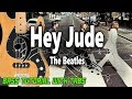 The Beatles - Hey Jude - BASS Tutorial [With Tabs] - Play Along