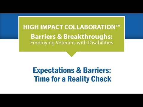 Expectations & Barriers: Time for a Reality Check