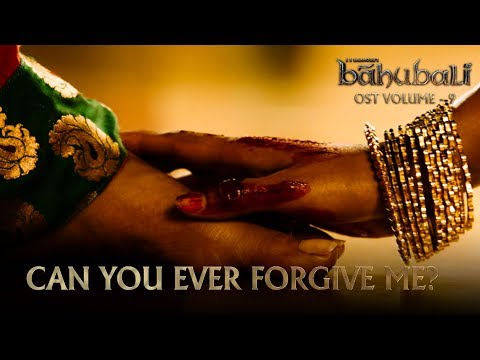 Baahubali OST - Volume 09 - Can You Ever Forgive Me | MM Keeravaani