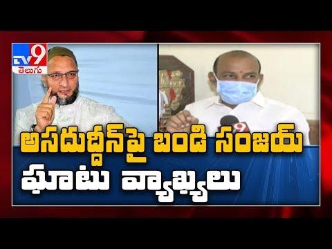 Why hasn't Asad converted Owaisi hospital into isolation ward? - Bandi Sanjay - TV9