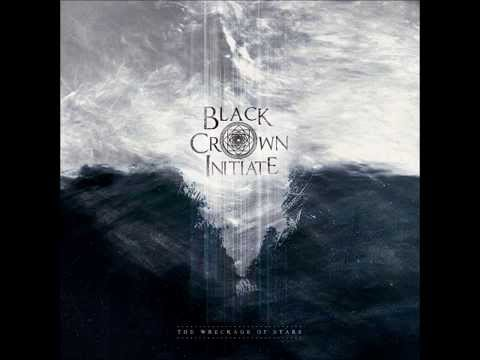 Black Crown Initiate - The Wreckage Of Stars (2014) Full Album