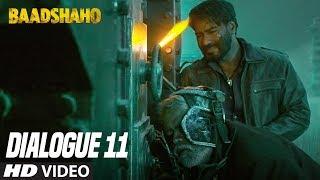 Isse Kaam Mey Khatra Kuch Zada Hi Lage Hai: Baadshaho (Dialogue Promo 11) Releasing 1 September