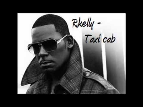 R. kelly - Taxi Cab