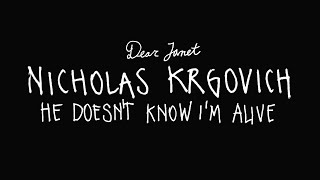Dear Janet // Nicholas Krgovich - He Doesn