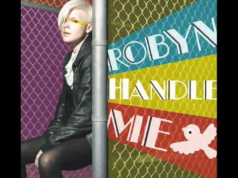 Robyn - Handle Me ( RedOne Radio Mix )