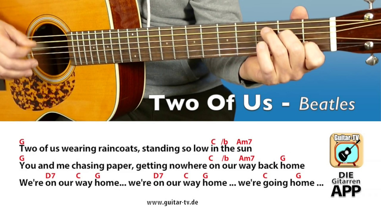 131 Two Of Us Beatles Coverlyricschordstutorialgitarre