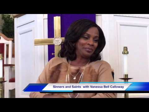 Candid chat with Sinners and Saints Vanessa Bell Calloway