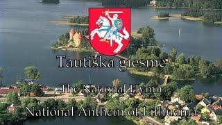 National Anthem: Lithuania - Tautiška giesmė