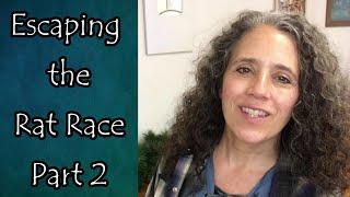 Have We Escaped the Rat Race?