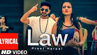Law Full Video (Official Lyrical Video) Preet Harpal | Album: Waqt | New Punjabi Songs