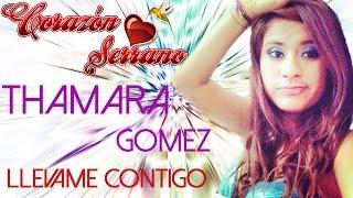 Corazón Serrano - Llévame Contigo