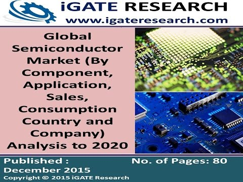 Global Semiconductor Market Analysis to 2020
