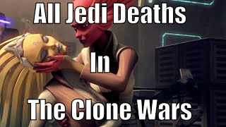 all jedi deaths in the clone wars