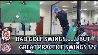 Bad Golf Swings.... But Great Practice Swings ???