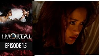 Imortal - Episode 15