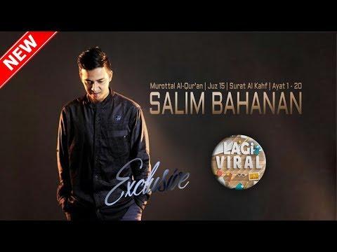 Download Lagu Salim Bahanan | Juz 15 | Surat Al Kahf | Ayat 1 - 20