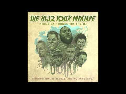 The RTJ2 Tour Mixtape   DJ Trackstar & Run The Jewels