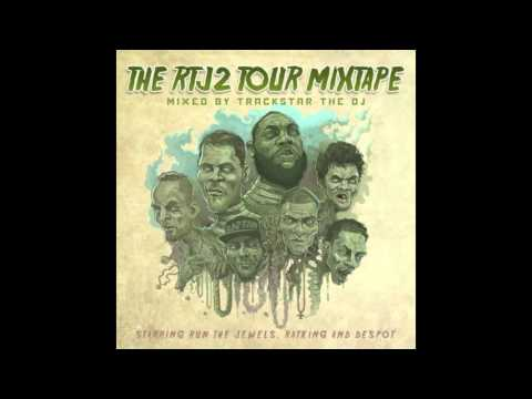 The RTJ2 Tour Mixtape | DJ Trackstar & Run The Jewels