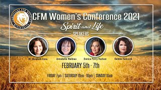 Donica Perry Hudson- 2021 CFM Women's Conference: Spirit and Life