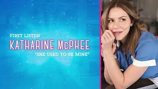 She Used To Be Mine | Katharine McPhee