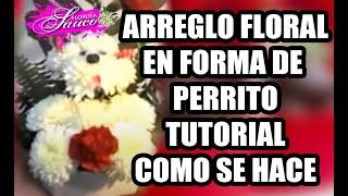 Tutorial Hacer Arreglo Floral En Forma De Perrito Floreria Sauco
