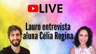 [LIVE] Entrevista com Aluna de Cromoterapia | Célia Regina