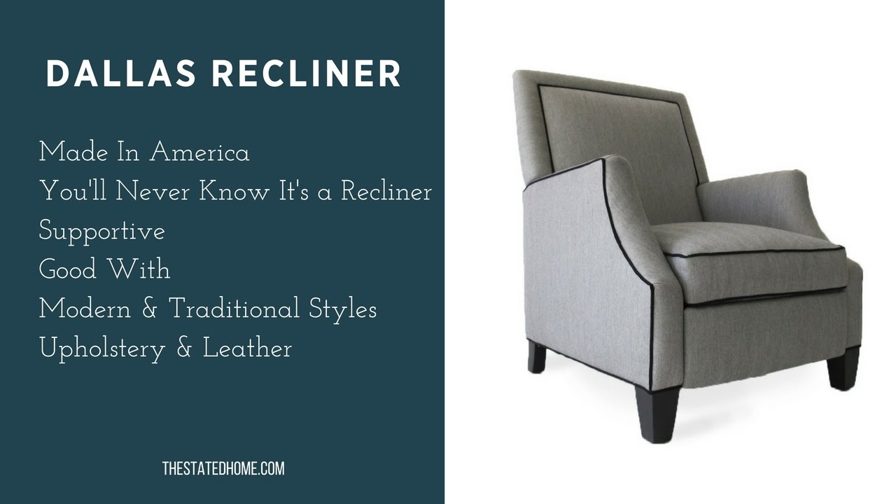 American Made Furniture >> Dallas Recliner The Best Looking Recliner The Stated Home American Made Furniture
