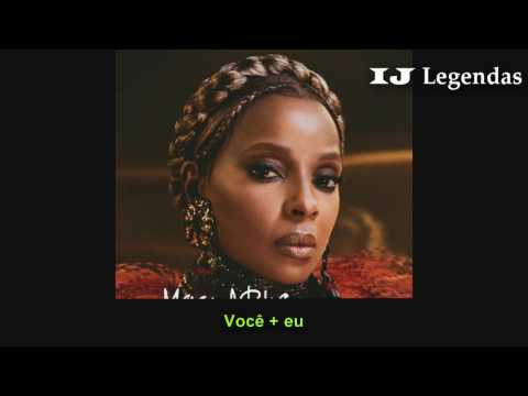 Mary J. Blige - U + Me (Love Lesson) Legendado