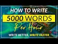 How to write 5000 words an hour: write better fiction, faster than ever