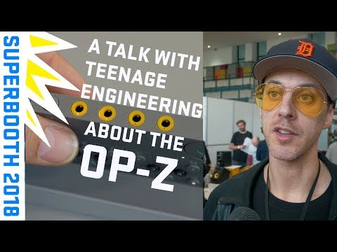 A Talk With Teenage Engineering about OP-Z at #Superbooth2018