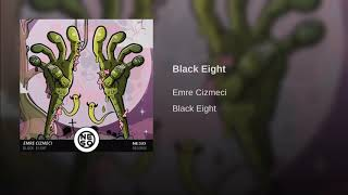 Emre Cizmeci - Black Eight