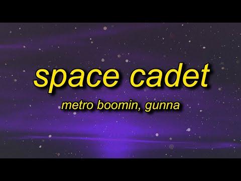 Metro Boomin - Space Cadet (TikTok Remix) Lyrics ft. Gunna | bought a spaceship now imma space cadet