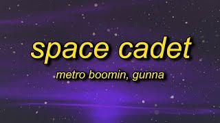 Metro Boomin - Space Cadet  TikTok Remix  s ft  Gunna   bought a spaceship now imma space cadet Resimi
