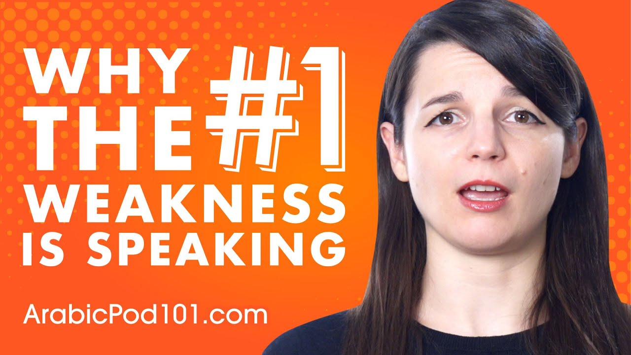 Why Speaking Arabic is the #1 Weakness (+Learning Hacks)