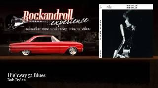 Bob Dylan - Highway 51 Blues