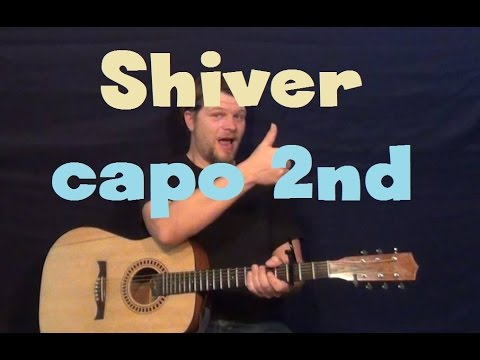 Shiver (Lucy Rose) Easy Strum Guitar Lesson How to Play Tutorial Capo 2nd Fret