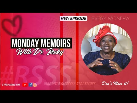 Download MONDAY MEMOIRS - WHAT TO DO TO MAKE YOUR MARRIAGE SUCCESSFUL PART 2