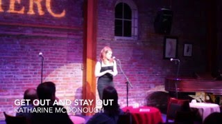 Get Out and Stay Out- Katharine McDonough