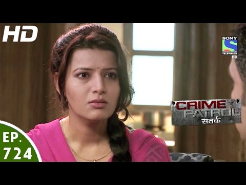 Crime Patrol - क्राइम पेट्रोल सतर्क - Chhaale-2 - Episode 724 - 16th October, 2016
