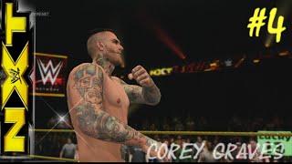 WWE 2K15 Who Go Nxt ПРОХОЖДЕНИЕ #4 Corey Graves